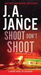 Shoot Don't Shoot ebook by