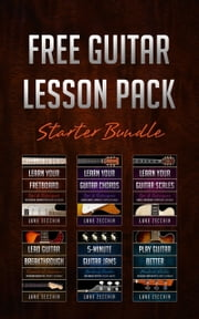 Free Guitar Lesson Pack - Starter Bundle ebook by Luke Zecchin