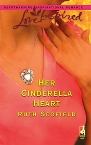 Her Cinderella Heart ebook by Ruth Scofield