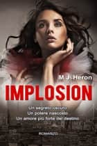 Implosion ebook by M.J. Heron