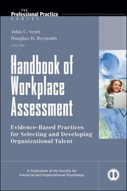Handbook of Workplace Assessment ebook by John C. Scott,Douglas H. Reynolds
