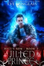 Jilted Prince - Urban Fantasy ebook by