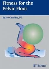 Fitness for the Pelvic Floor ebook by Beate Carriere