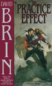 The Practice Effect ebook by David Brin