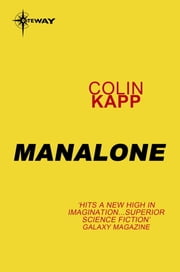Manalone ebook by Colin Kapp