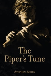 The Piper's Tune ebook by Stephen Edden