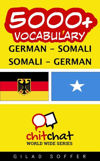5000+ Vocabulary German - Somali ebook by Gilad Soffer