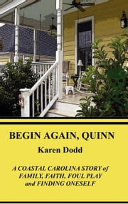 Begin Again, Quinn ebook by Dodd, Karen E