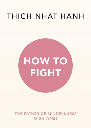How To Fight eBook by Thich Nhat Hanh