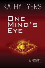 One Mind's Eye ebook by Kathy Tyers