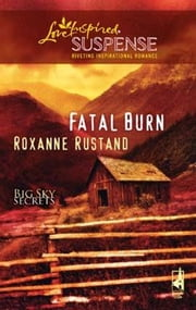Fatal Burn ebook by Roxanne Rustand