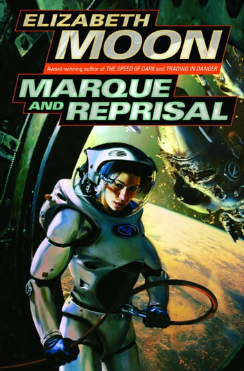 Marque and Reprisal ebook by Elizabeth Moon