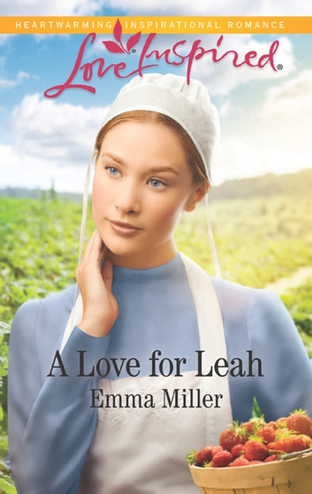 A Love For Leah ebook by Emma Miller