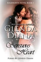 Sensuous Heart (Edgeworth Novel Book 1) ebook by Glenda Diana