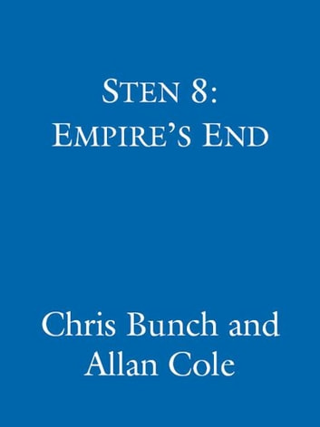 Empire's End - Number 8 in series ebook by Chris Bunch,Allan Cole