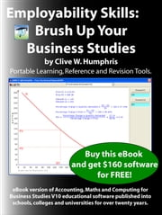 Employability Skills: Brush up your Business Studies ebook by Clive W. Humphris