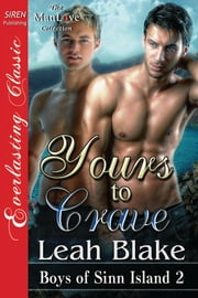 Yours to Crave ebook by Leah Blake