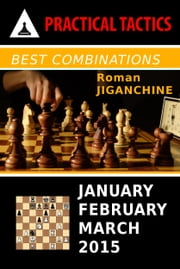 Best Combinations - January, February, March 2015 ebook by Roman Jiganchine