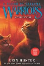Warriors: A Vision of Shadows #5: River of Fire ebook by Erin Hunter