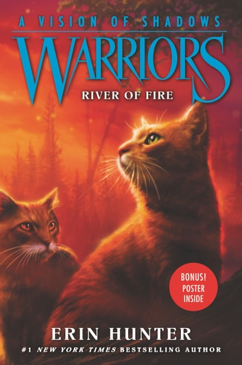 Warriors a vision of shadows 5 river of fire ebook by erin warriors a vision of shadows 5 river of fire ebook by erin hunter fandeluxe Ebook collections