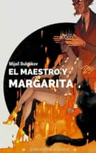 El maestro y Margarita ebook by Mijaíl Bulgákov
