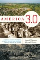 America 3.0 ebook by James C. Bennett,Michael J. Lotus