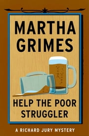 Help the Poor Struggler ebook by Martha Grimes