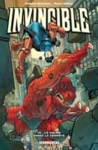 Invincible T12 - Le Calme avant la tempête eBook by Robert Kirkman, Ryan Ottley