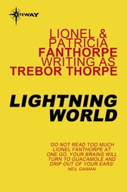 Lightning World ebook by Trebor Thorpe, Lionel Fanthorpe, Patricia Fanthorpe