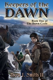 Keepers of the Dawn ebook by Herb J. Smith II