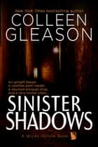 Sinister Shadows ebook by
