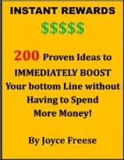 Instant Rewards ebook by Joyce Freese