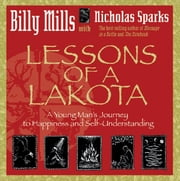 Lessons of a Lakota ebook by Billy Mills