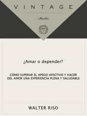 Amar o depender ebook by Walter Riso
