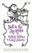 Back in the Jug Agane ebook by Geoffrey Willans, Ronald Searle