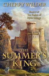The Summer's King ebook by Cherry Wilder