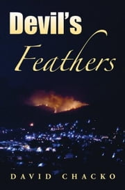 Devil's Feathers ebook by David Chacko