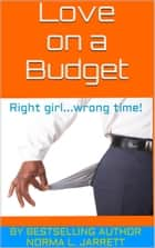 Love on a Budget ebook by Norma L. Jarrett