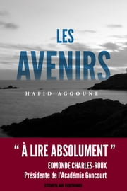 Les avenirs ebook by Hafid Aggoune