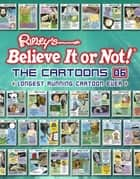 Ripley's Believe It or Not! The Cartoons 06 ebook by Ripley's Believe It Or Not!