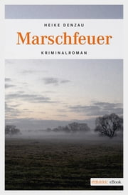 Marschfeuer ebook by Heike Denzau