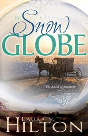 Snow Globe ebook by Laura Hilton