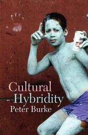 Cultural Hybridity ebook by Peter Burke