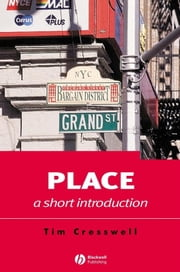 Place - A Short Introduction ebook by Tim Cresswell