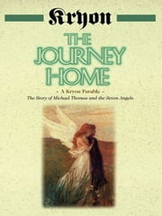 The Journey Home ebook by Lee Carroll