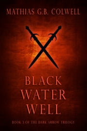 Black Water Well