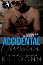 Accidental Obsession - Those Malcolm Boys, #2 ebook by KL Donn