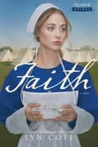 Faith ebook by Lyn Cote
