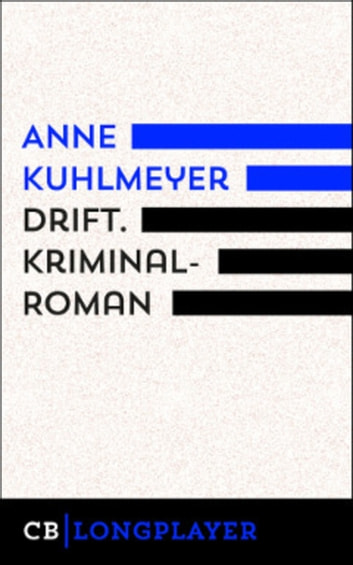 Drift ebook by Anne Kuhlmeyer