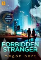 Forbidden Stranger ebook by Megan Hart